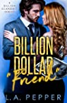 "Billion Dollar ""Friend"" (Billion Scandals #3)"