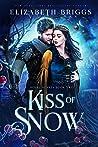 Kiss of Snow (Royal Hearts #2)