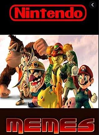 Memes: Nintendo Very Best Funny Memes - Hilarious Jokes, Comic Strips And More Nintendo Based Funny Memes Time