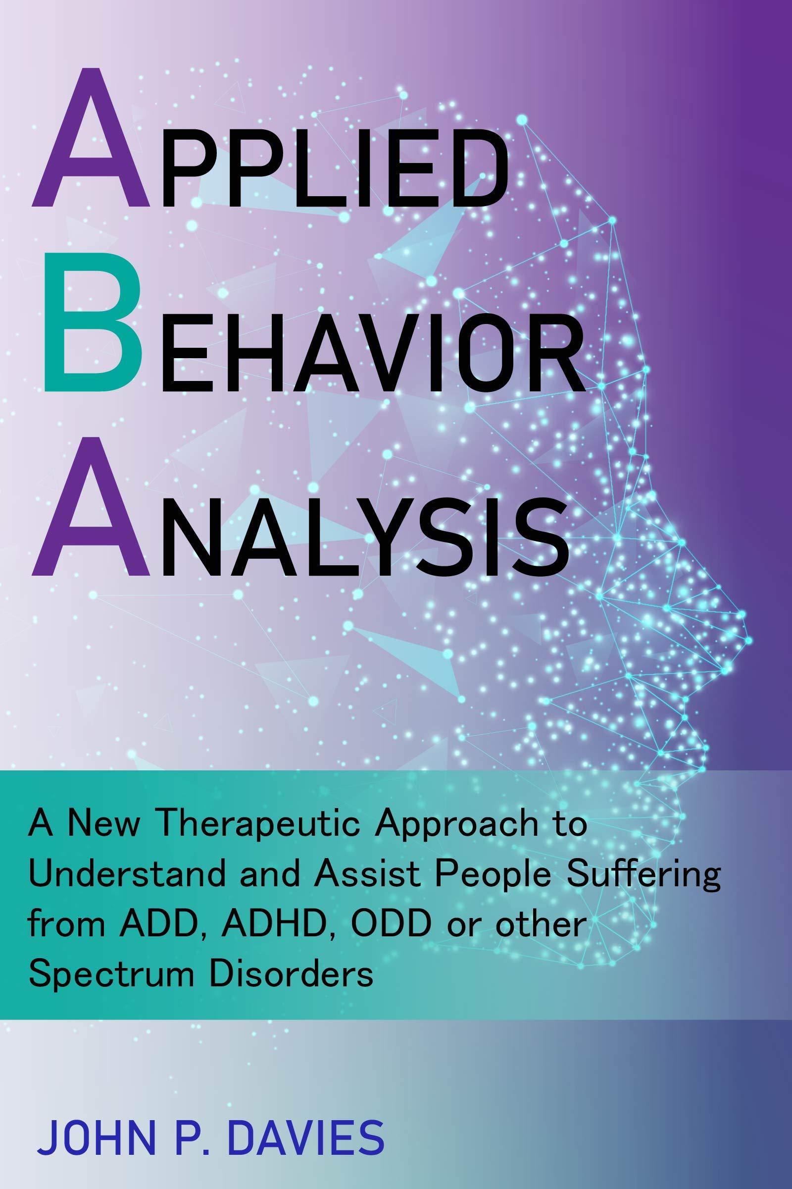 Applied Behavior Analysis John P. Davies