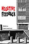 Negative Feedback: Blokey jokey, laugh a minute comedy set in and around Birmingham and the Black Country.
