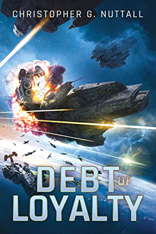 Debt of Loyalty (The Embers of War #2)