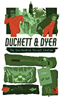 The One-Hundred Percent Solution (Duckett & Dyer: Dicks For Hire Book 2)