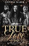 True Love (A Bennett Affair #3.5)