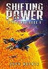 Shifting Power (Ether War, #8)