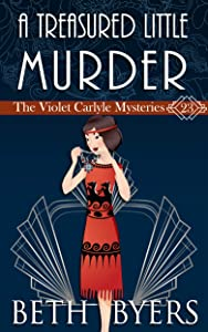 A Treasured Little Murder: A Violet Carlyle Cozy Historical Mystery (The Violet Carlyle Mysteries Book 23)