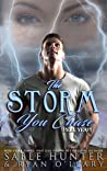 The Storm You Chase (Hell Yeah!)