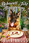 Bakewell Tart Bludgeoning (Albert Smith's Culinary Capers #2)