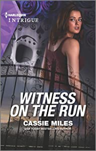 Witness on the Run (Harlequin Intrigue Book 1940)