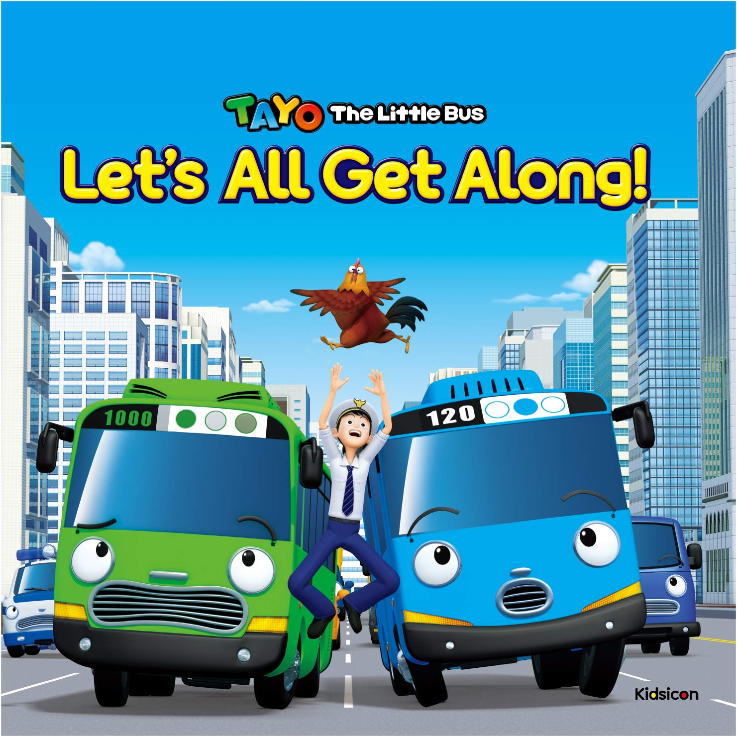 Tayo the Little Bus: Let's All Get Along by Kidsicon