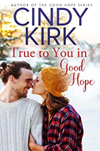 True to You in Good Hope (Good Hope, #14)