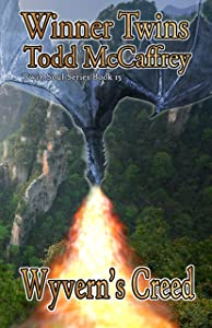 Wyvern's Creed (Twin Soul Series Book 15)