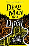 Dead Man in a Ditch (Fetch Phillips Book 2)