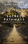 Sacred Pathways: Nine Ways to Connect with God