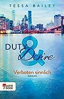 Duty & Desire – Verboten sinnlich (Duty&Desire-Trilogie 2)