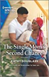 The Single Mom's Second Chance (Sweet Briar Sweethearts Book 7)