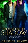 Poisoned Shadow