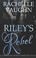Riley's Rebel (Bad Boys of Hockey #1)