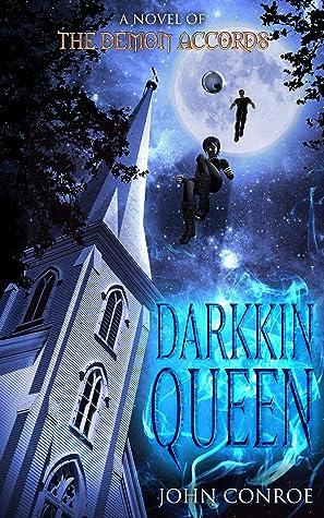 Darkkin Queen (Demon Accords, #16)