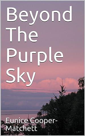 Beyond The Purple Sky