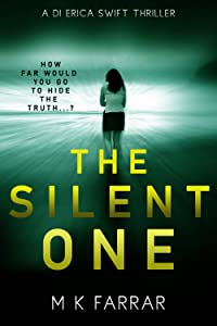 The Silent One (DI Erica Swift #2)