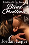 Blind Obedience (Intuition #7)