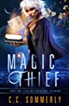 Magic Thief (Croft and Sterling Paranormal PI Agency ,#1)