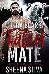 Alpha Bear's Fated Mate (Arctic Polar Bear Protectors Book 1)