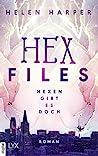 Hex Files - Hexen gibt es doch by Helen Harper