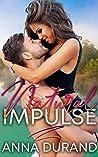Natural Impulse (Au Naturel Trilogy #2)