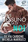 Review ebook Dove nessuno sa di noi by Silvia Carbone