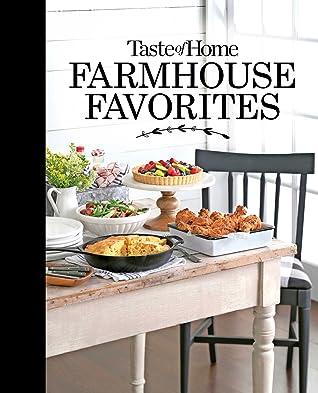 Taste of Home Farmhouse Favorites by Taste of Home