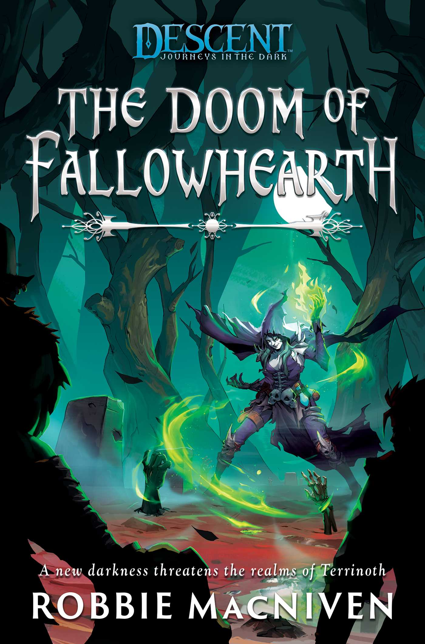 The Doom of Fallowhearth (Descent: Journeys in the Dark, #1)