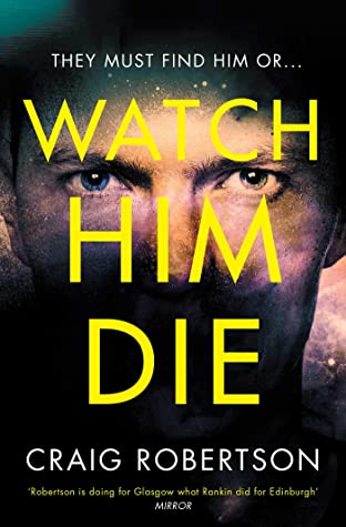 Watch Him Die (Narey & Winter, #8)