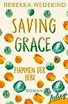 Saving Grace – Flammen der Liebe