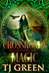 Crossroads Magic (White Haven Witches #6)