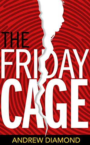 The Friday Cage