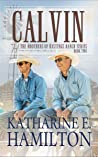 Calvin (The Brothers of Hastings Ranch #2)