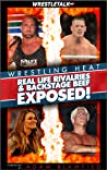 Wrestling Heat: Real Life Rivalries & Backstage Beef Exposed!