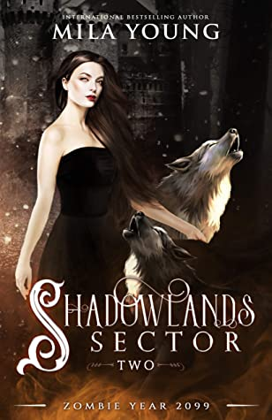 Shadowlands Sector, Two (Shadowlands Sector, #2)
