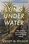 Lying Under Water (Sergeant Frank Hardy #4)