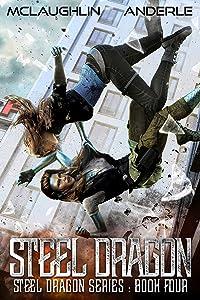 Steel Dragon 4 (Steel Dragons Series)