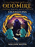 Changeling (The Oddmire #1)