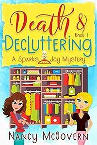 Death & Decluttering (Sparks & Joy #1)