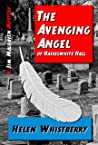 The Avenging Angel of Hasselwhite Hall: A Malhaven Mystery (Malhaven Mysteries Book 2)