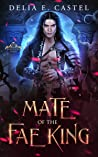 Mate of the Fae King (Dark Faerie Court, #2)