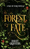 The Forest of Fate: (Vale of Stars Prequel Novella #2)