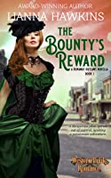The Bounty's Reward: A Runaway Outlaws Novella