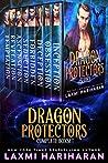 Dragon Protectors; Complete Boxset (Dragon Protectors, #1 To #8)