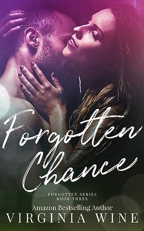 Forgotten Chance: Book Three (Forgotten Trilogy)